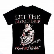 """Don't Try This"" Shirt ""Let The Blood Drip"""